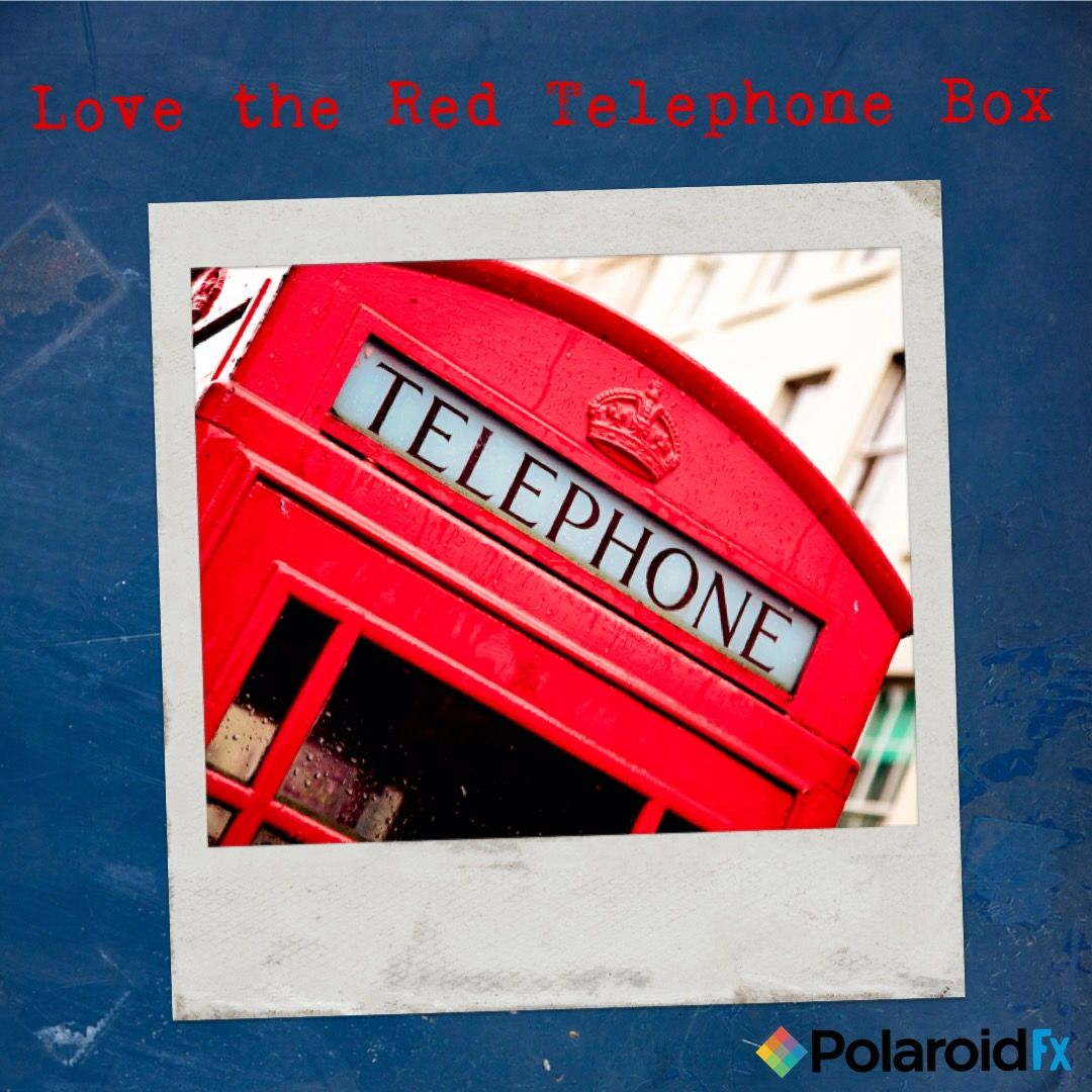 I #Love the #Red #Telephone Box in the Streets of #London. #Polaroid ...