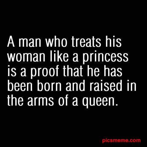 A Man Who Treats His Woman Like A Princess Is Proof That He Has Been