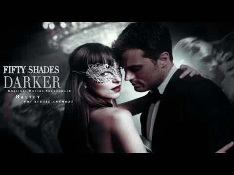 Halsey Not Afraid Anymore Fifty Shades Darker Soundtrack