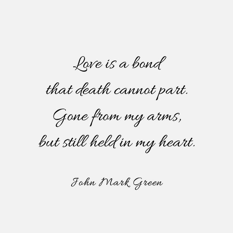 Quote for those who have lost a loved-one by John Mark