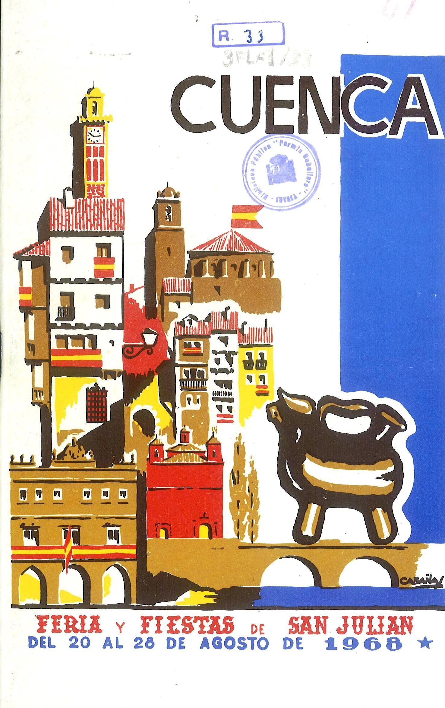 San Julián 1968 Programa de las Fiestas de San Julián de 1968, 20 al 29 de agosto El día 19 en la Casa de Cultura se pronuncia el pregón a cargo de Luis Gómez Aranda