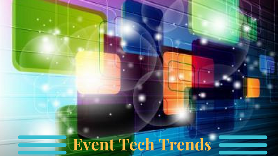 Explore the key event tech trends that event planners should keep on eye on in 2017