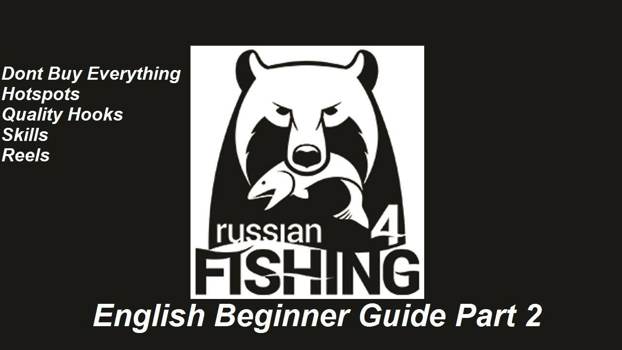 Russian Fishing 4, English Beginner Guide Part 2, Tips And Tricks ...