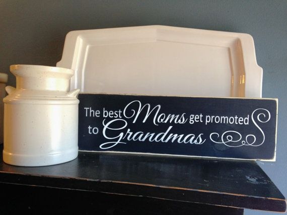 "The Best Moms Get Promoted to Grandmas 18"" x 5.5"" wooden sign by OrchardHouseSigns $18"