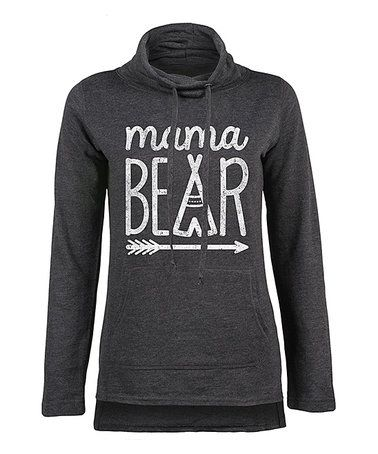 Look what I found on #zulily! Heather Charcoal 'Mama Bear' Funnel Neck Pullover - Women #zulilyfinds