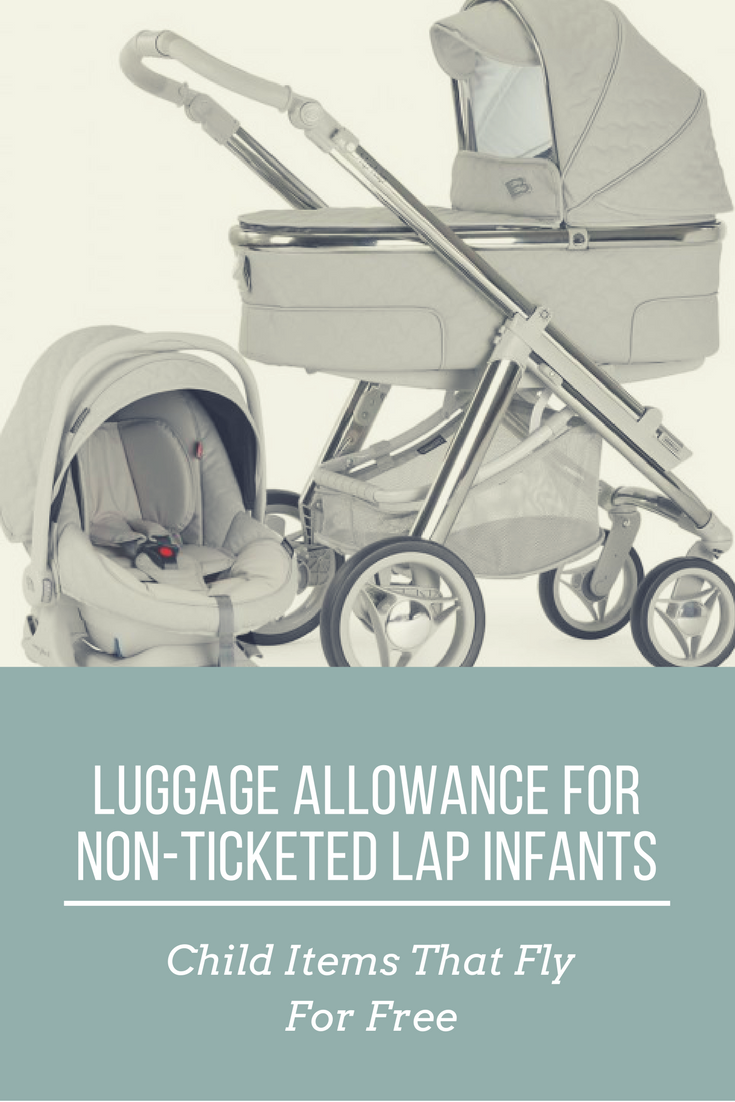 What Child Items Fly For Free On Airplanes Gate Checking A Stroller Car Seat At The Ticket Counter