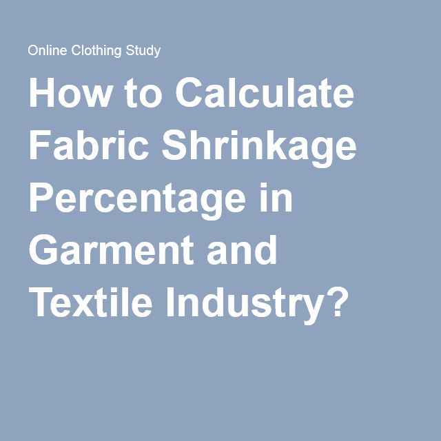 How to Calculate Fabric Shrinkage Percentage in Garment and