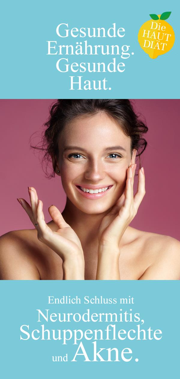Endlich gesunde Haut mit der »Hautdiät«
