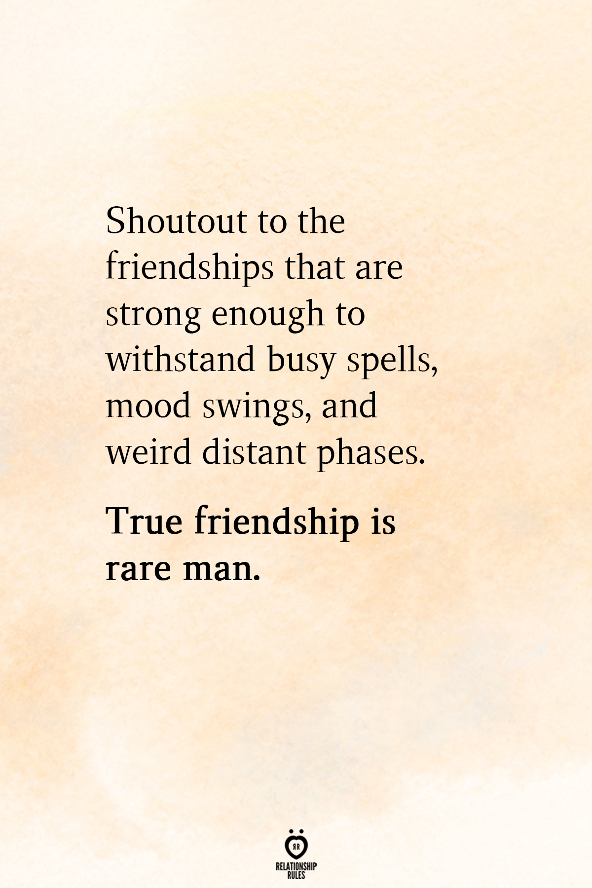 Shoutout To The Friendships That Are Strong Relationship Rules Quotes Mood Swing Quotes Deep Relationship Quotes