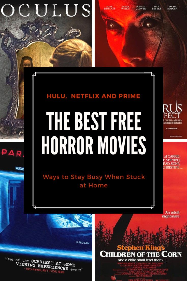 The Best Free Horror Movies to Stream in 2020 Scary