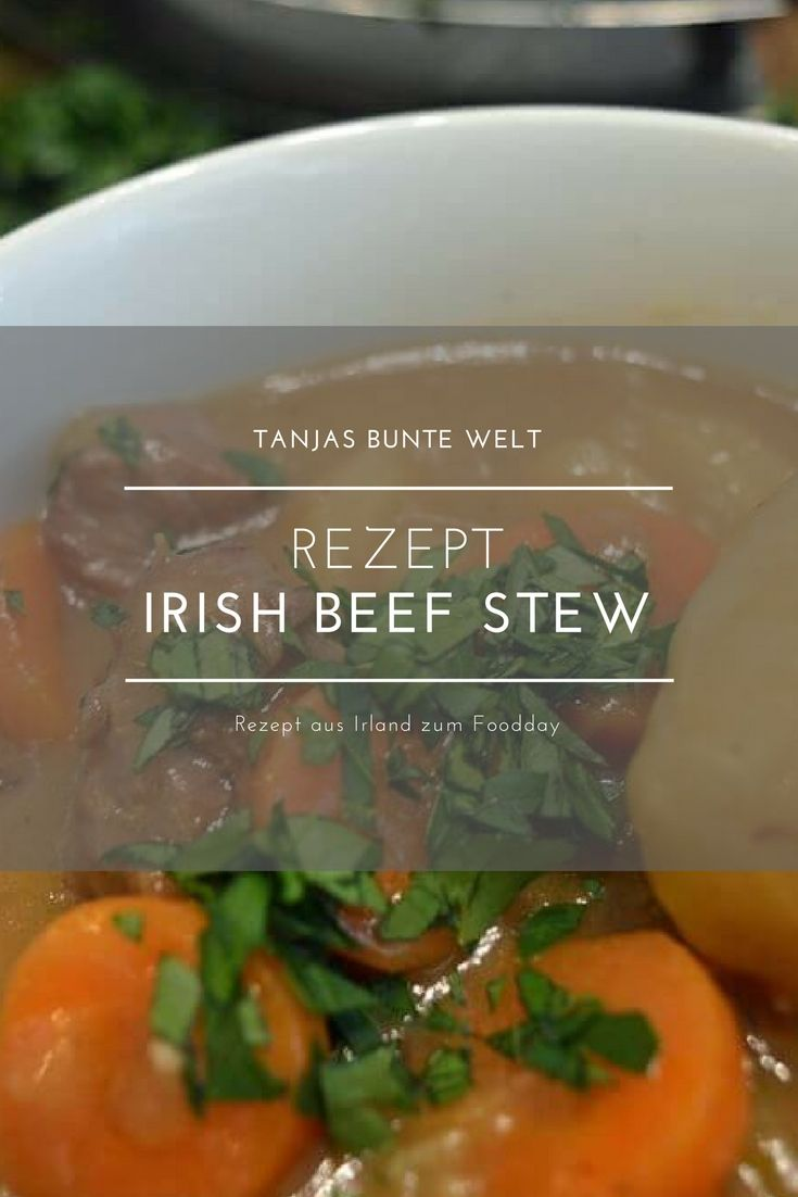Aufgetischt - In der Küche Irland´s | Stew, Irish beef and Irish