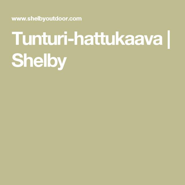 Tunturi-hattukaava   Shelby