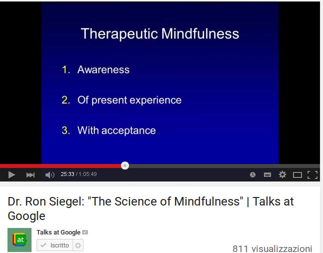 La meditazione mindfulness per aiutarci ad affrontare i problemi della vita quotidiana / The Science of mindfulness Dr. Ron Siegel