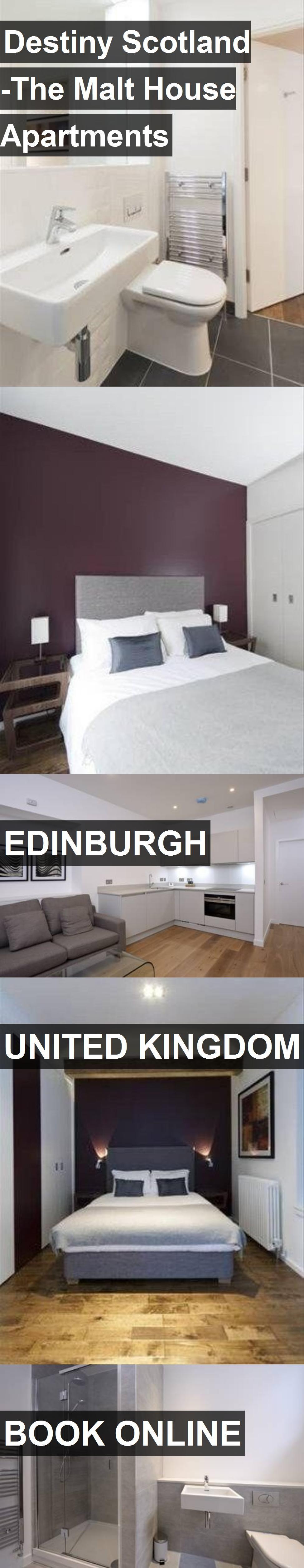 Destiny Scotland -The Malt House Apartments in Edinburgh ...