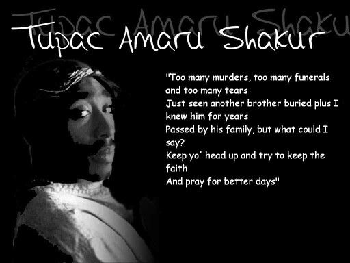 Music Lyrics 2pac Quotes Hiphop Pray For Better Days 2pac