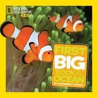 'National Geographic Little Kids First Big Book of the Ocean' by Catherine D. Hughes; Rating: 5 stars