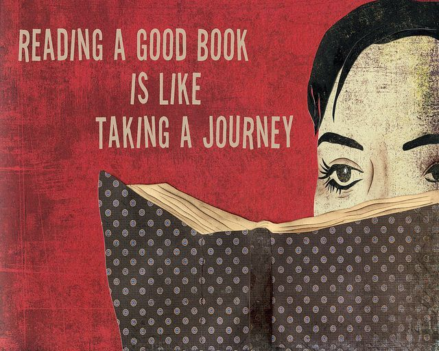 Reading a good book is like taking a journey...