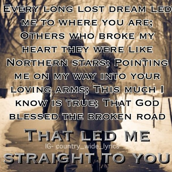 Image result for bless the broken road song