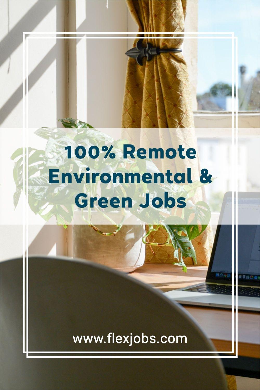 100 remote environmental green jobs in 2021 flexible