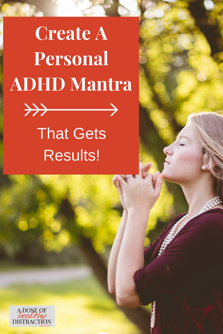 There are times when you cannot just sit down and start meditating. In the heat of the moment, we need something fast and easy to center ourselves. This is where mantras come into play. how to create a personal ADHD mantra that gets results.