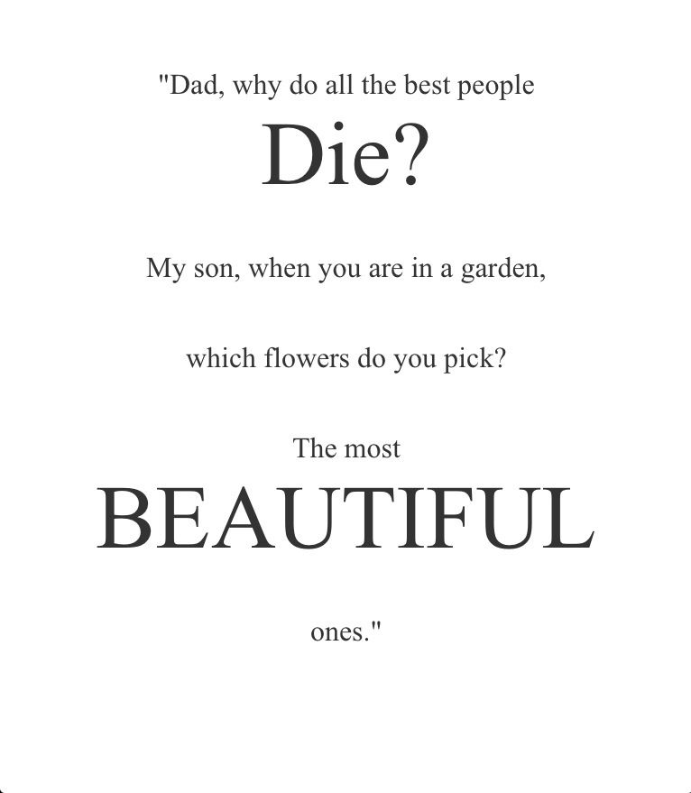 Quotes About Dying Young The Best The Good Die Young Quote   mesgulsinyali Quotes About Dying Young
