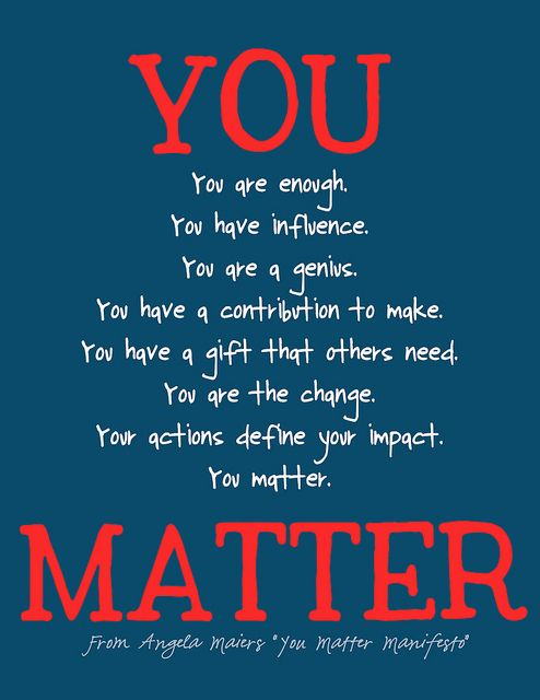 you matter motivational posters