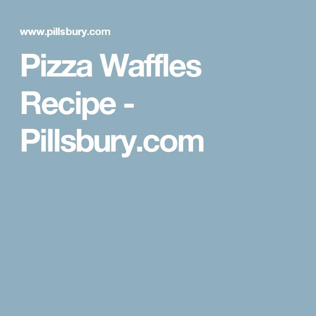 Pizza Waffles Recipe - Pillsbury.com