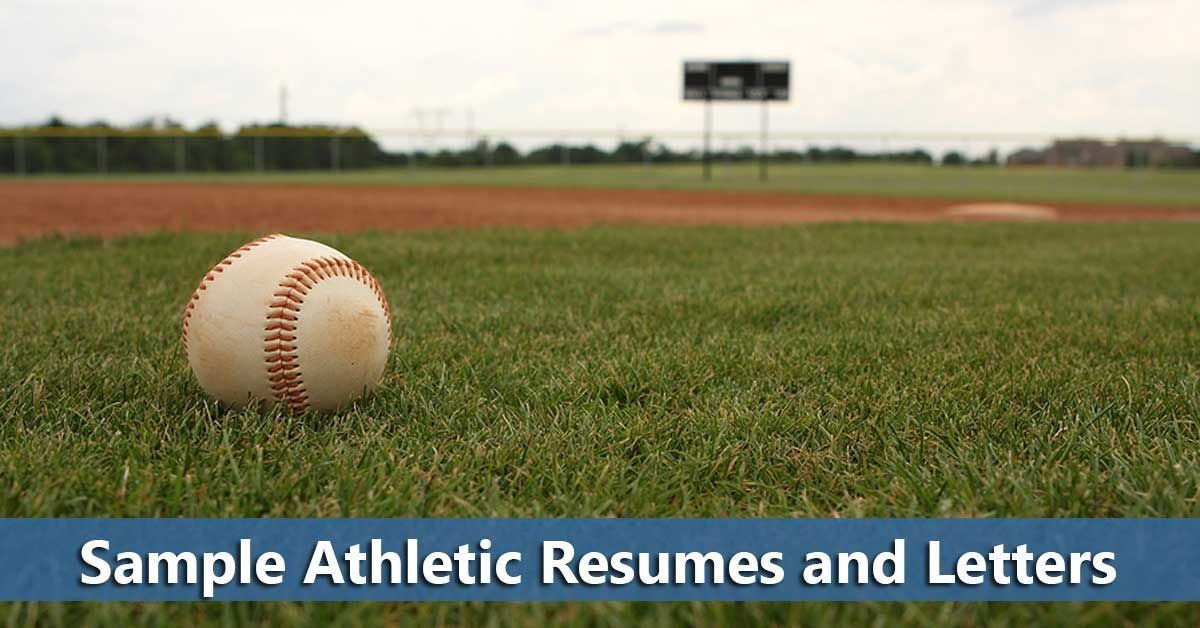 Listing of resources for sample athletic resume and cover letters - new sample letter from high school athlete to college coach