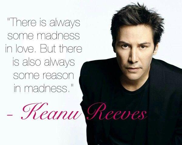 Siempre hay algo de locura en el amor. Pero también hay siempre un poco de razón en la locura.