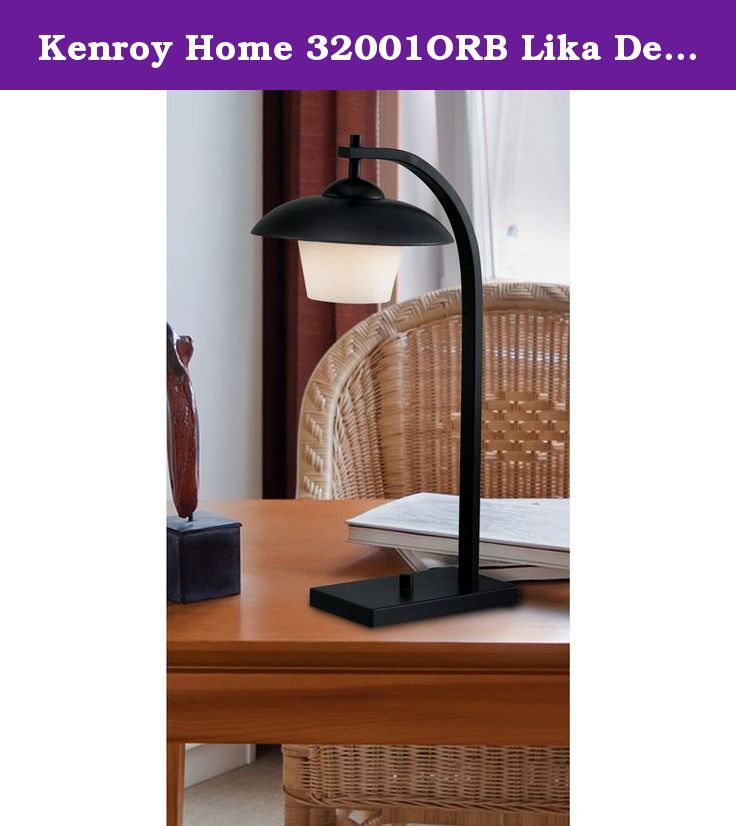 Kenroy Home 32001orb Lika Desk Lamp Oil Rubbed Bronze