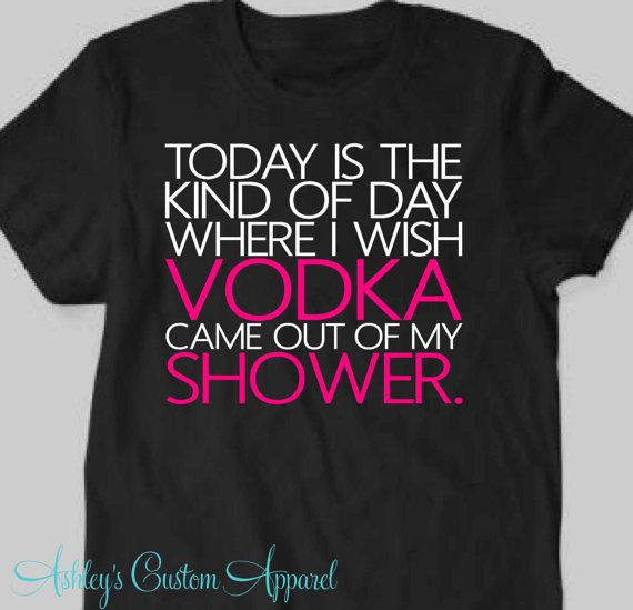 Vodka Shirt, Funny Drinking Shirt, Shirts with Sayings, Funny ...