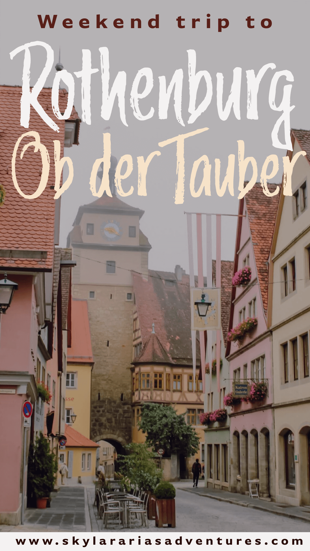 Weekend Trip To Rothenburg Ob Der Tauber With Kids Skylar Aria S Adventures Trip Rothenburg Weekend Trips