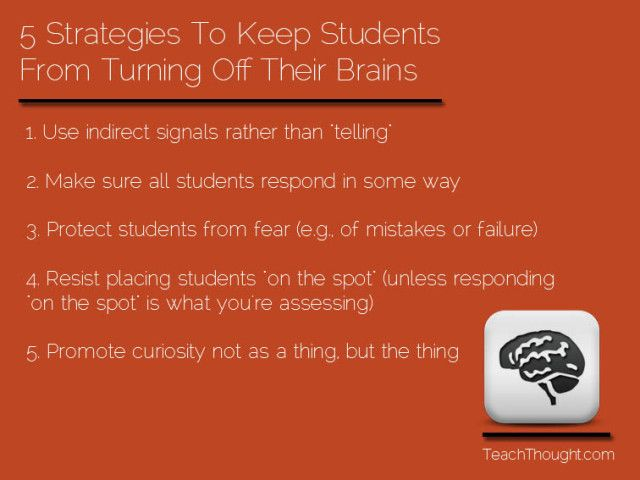 5 Teaching Strategies To Keep Students From Turning Off Their Brains