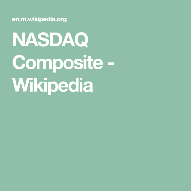 Nasdaq Composite Wikipedia Energy Prices Nasdaq Composition