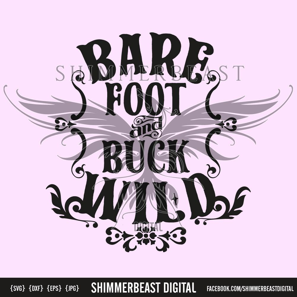 Download Bare Foot and Buck Wild SVG | Southern Girl SVG | southern ...