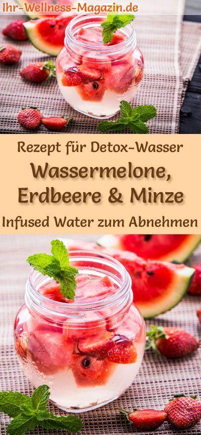 Wassermelonen-Erdbeer-Minze-Wasser - Rezept für Infused Water - Detox-Wasser