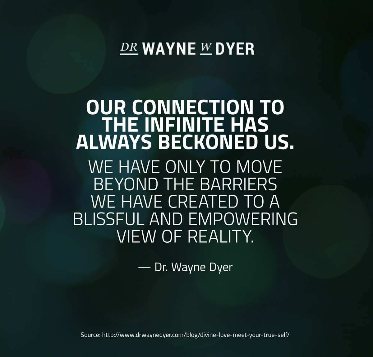 Divine Love Quotes Wayne Dyer  Divine Love  How To Meet Your True Self  Wayne Dyer
