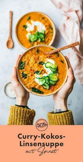 Curry-Kokos-Linsensuppe zum Frühstück, Mittagessen, zwischendurch und zum Abendessen ...   - Different Food -