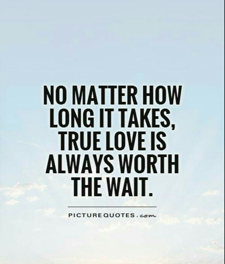 True Love Is Worth The Wait Teksten Positiviteit
