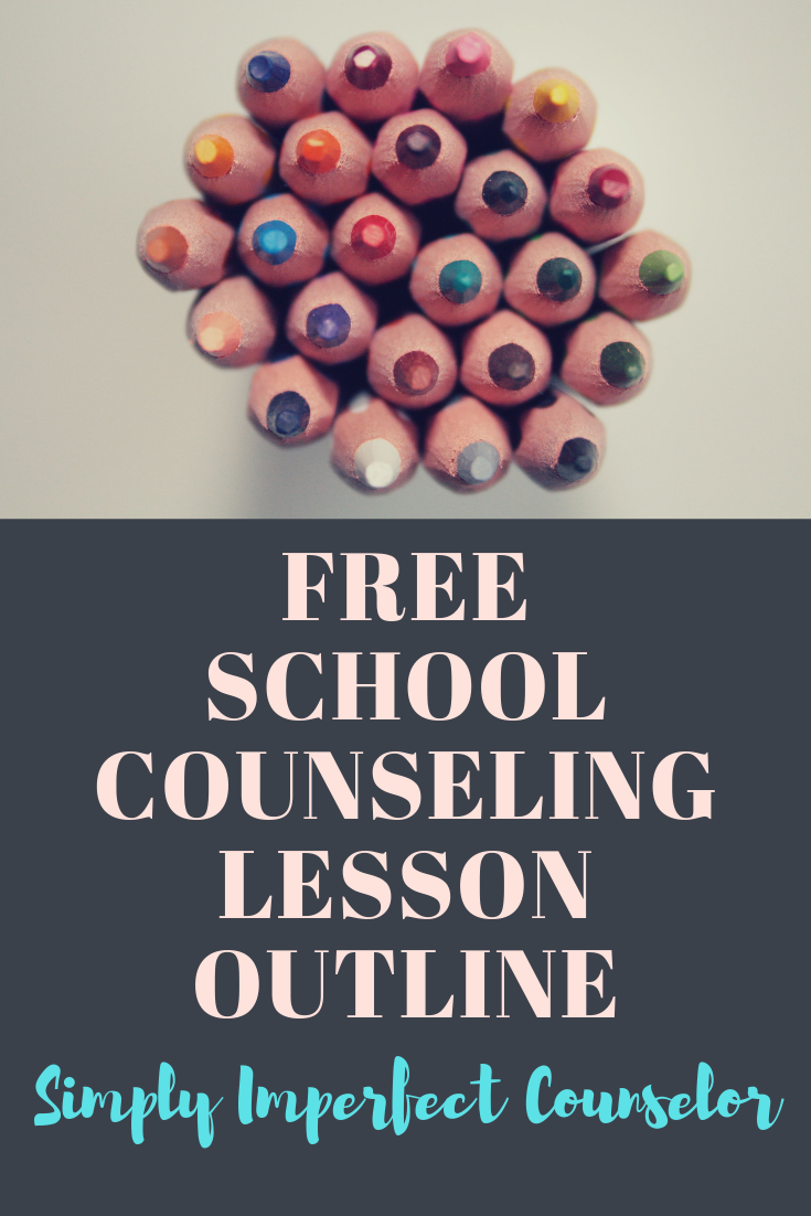Free School Counseling Lesson Outline | School counseling ...
