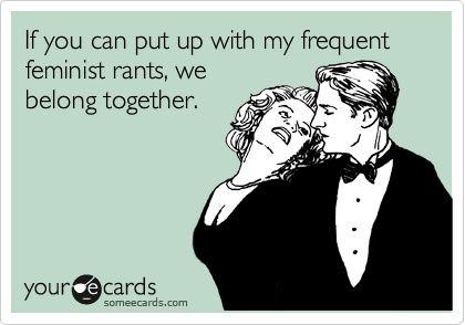 feminist rants