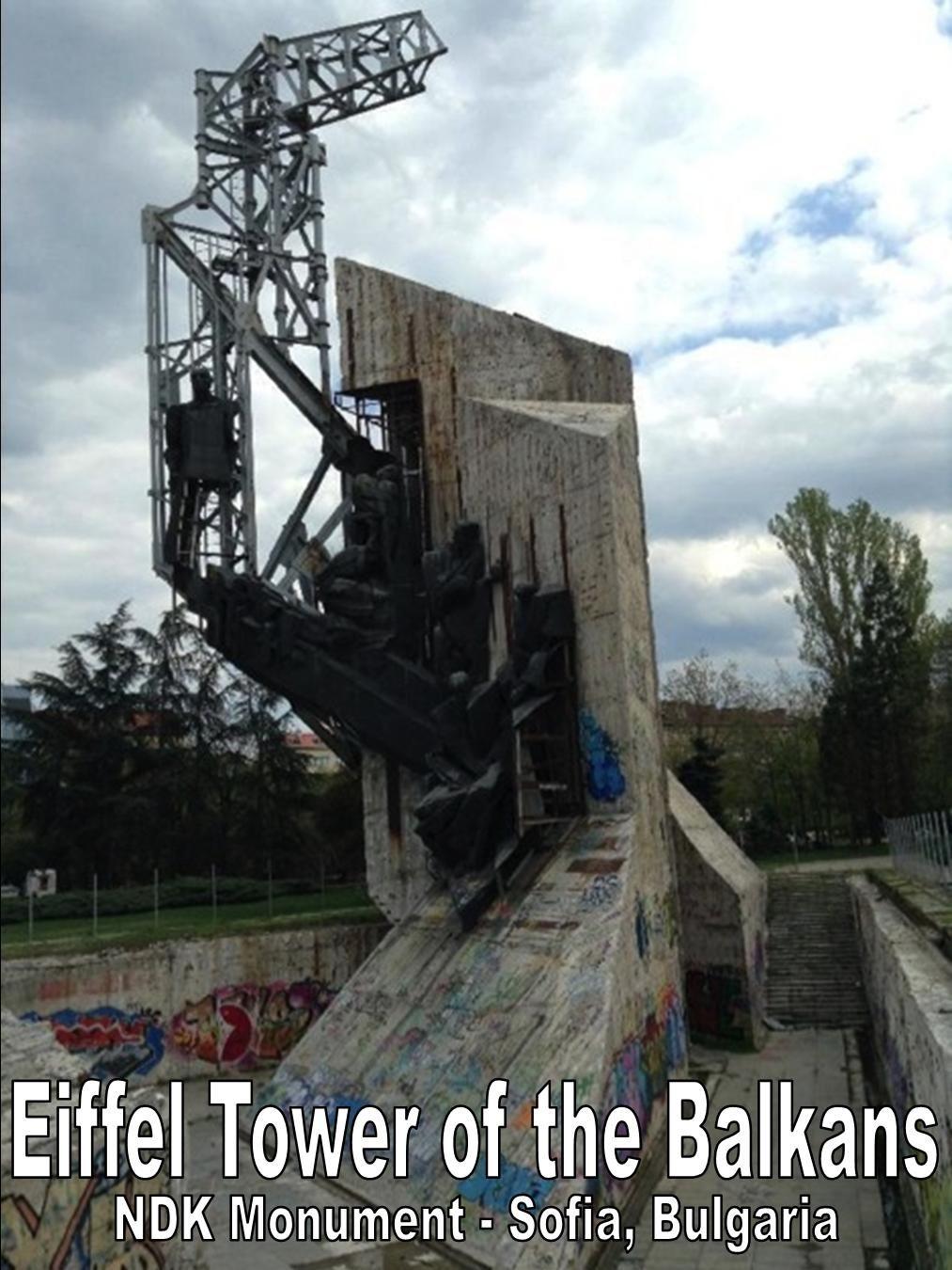 Eiffel Tower of the Balkans - NDK Monument - Sofia, Bulgaria | What