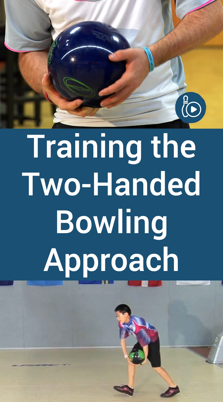 Training The Two Handed Bowling Approach Bowling Bowling Tips Two By Two
