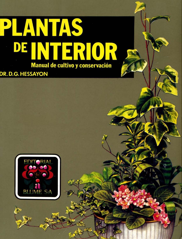 Blume plantas de interior hessayon libros de jardineria - Libros de decoracion de interiores ...