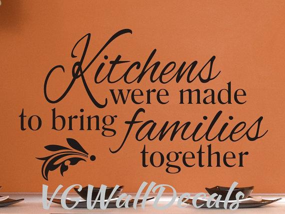 Kitchen wall decal sticker kitchens were made vinyl for Kitchen quote signs