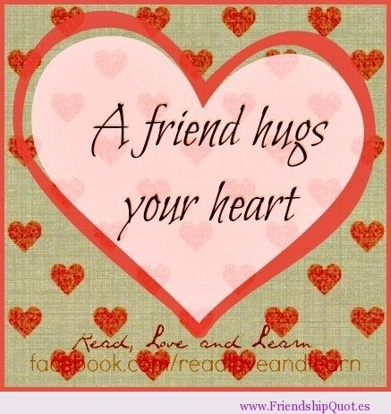 hugs pictures and quotes |     friend hugs your heart