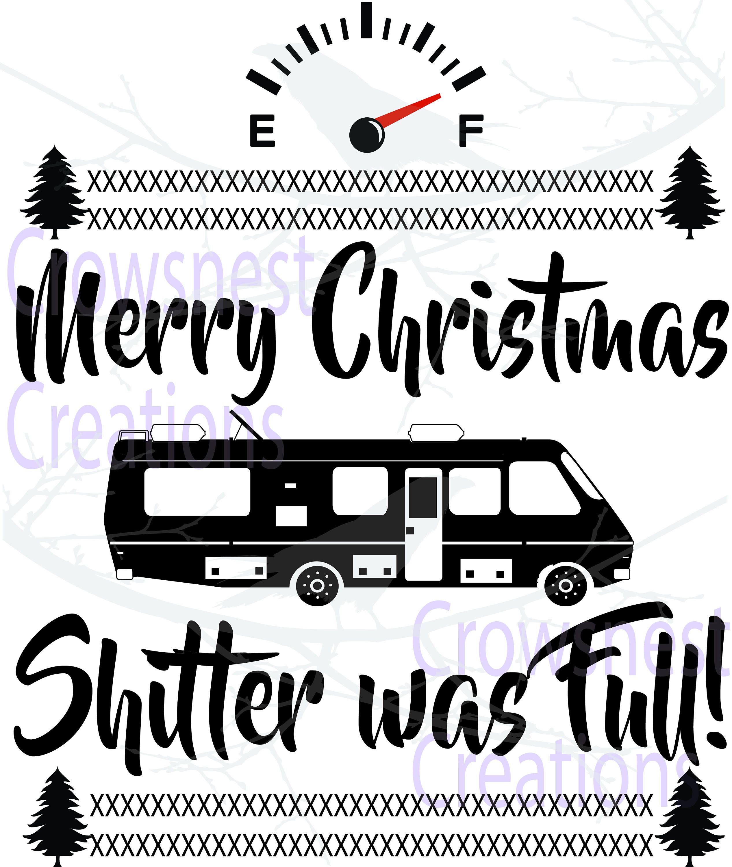 Merry Christmas Shitters Full Quote: Pin By Crowsnest Cre8tions On Digital Downloads Available
