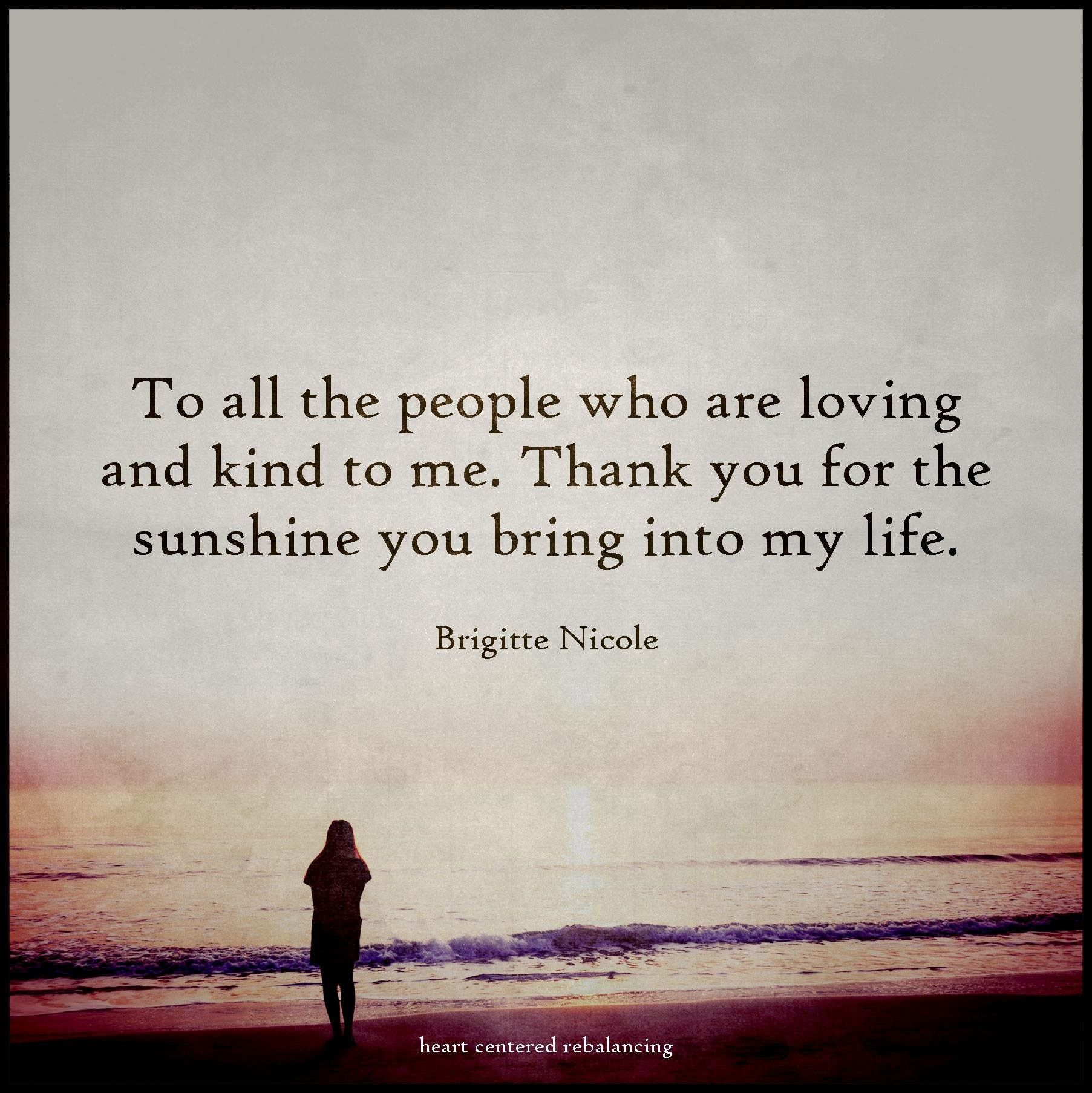 Thank You For All The Wonderful People In My Life That Love And Support Me  Just As Much As I Do For Them.