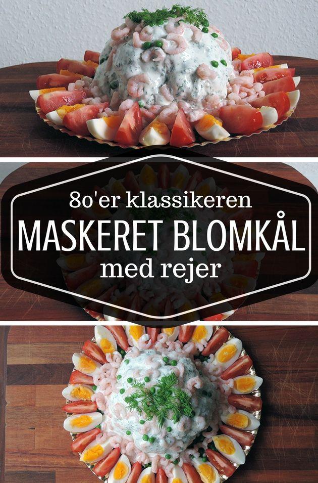 Maskeret Blomkål Med Rejer Opskrift Dansk Mad Traditionelle