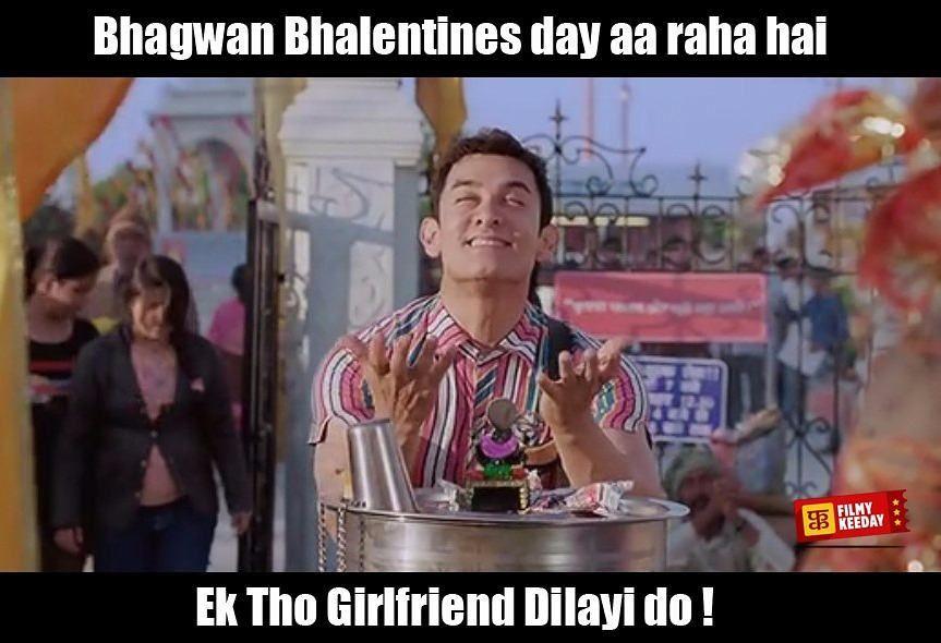 Single Boys Valentinesday India Funnymemes Funny Pk Aamirkhan Lol Love 14feb Indiancinema Indianfun Bollywood Funny Bollywood Memes Funny Dialogues